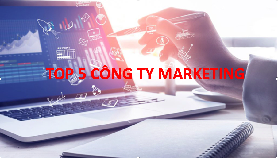 top 5 công ty marketing