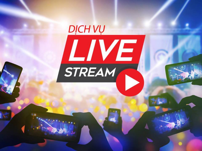 Dịch vụ livestream sự kiện chuyên nghiệp tại khu vực TP HCM