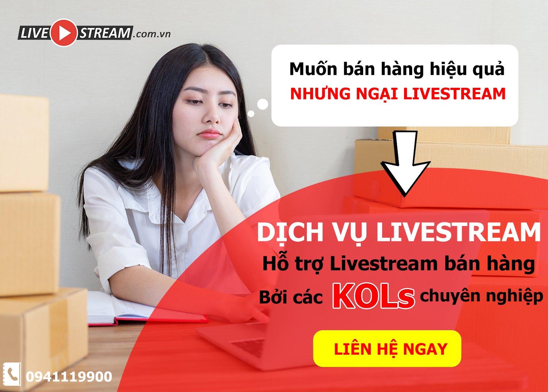 Thuê dịch vụ livestream tăng nhanh doanh số mùa dịch