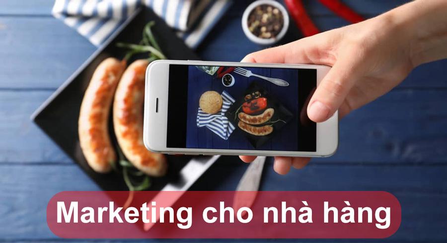 Xu hướng dịch vụ marketing cho nhà hàng mới nhất năm 2021