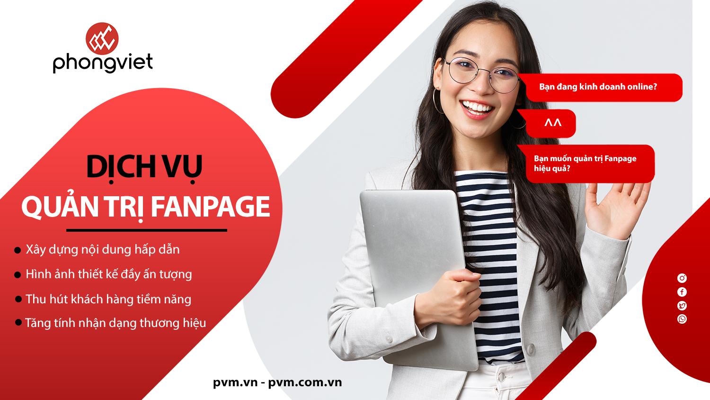 Dịch vụ quản trị fanpage – Đừng bỏ lỡ nếu muốn kinh doanh thành công!